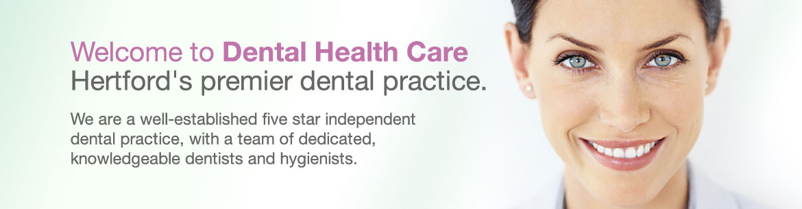 Welcome to Dental Health Care Hertford's premier dental practice